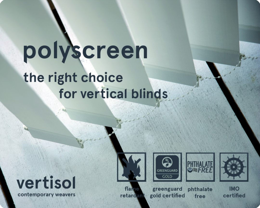 Polyscreen® Fabrics, the right choice for Vertical Blinds